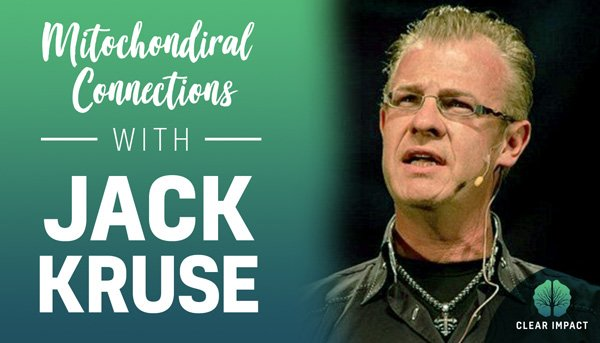 EP 4: Making Mitochondrial Connections with Dr. Jack Kruse