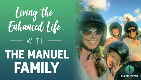 Podcast Episode 10: Living the enhanced life with the Manuel family